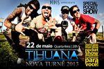 Folder do Evento: Thuana Nova Turnê 2013