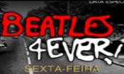 Folder do Evento: Beatles 4 Ever