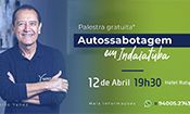 Folder do Evento: Palestra Autossabotagem 12 de abril