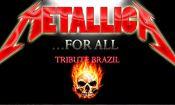 Folder do Evento: Show Metallica for All - Tribute Brazil