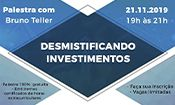 Folder do Evento: Palestra: Desmistificando Investimentos