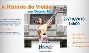 A História do Violão - por Dagma Eid