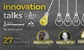 Folder do Evento: 1º Innovation Talks na FIEC