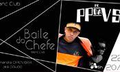 Folder do Evento: Baile do chefe: PP da VS