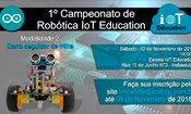 Folder do Evento: 1º Campeonato de Robótica - IoT Educatio