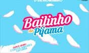 Folder do Evento: Bailinho do Pijama | Open Bar
