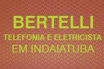 BERTELLI Telefonia e Eletricista em Indaiatuba   - Indaiatuba